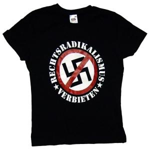 tailliertes T-Shirt: Rechtsradikalismus verbieten
