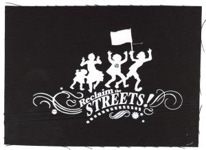 Aufnäher: Reclaim the Streets