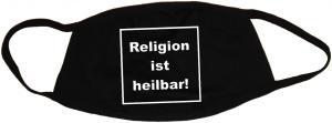 Mundmaske: Religion ist heilbar!