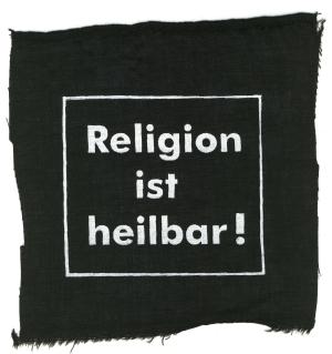 Aufnäher: Religion ist heilbar!