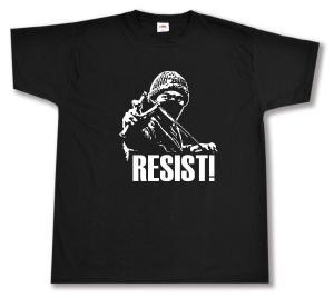T-Shirt: Resist!