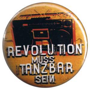 37mm Button: Revolution muss tanzbar sein