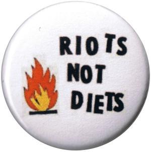 37mm Magnet-Button: Riots not diets
