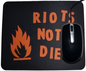 Mousepad: Riots not diets