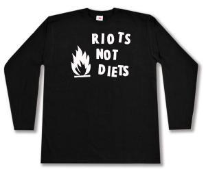 Longsleeve: Riots not diets