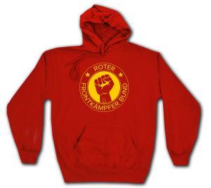 Kapuzen-Pullover: Roter Frontkämpfer Bund