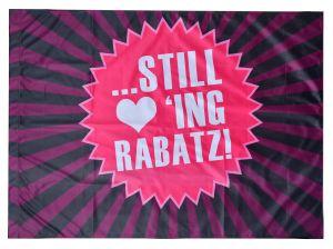 Fahne / Flagge (ca 150x100cm): Still loving Rabatz!