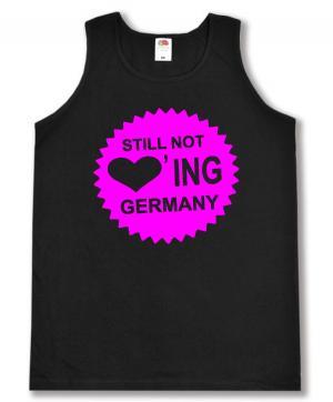 Tanktop: Still Not Loving Germany