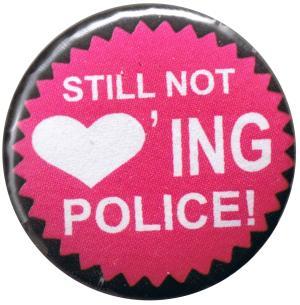 25mm Button: Still not loving Police!