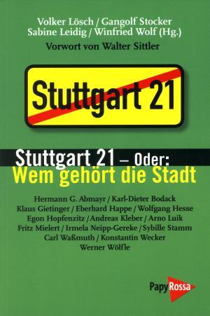 Buch: Stuttgart 21 – Oder: Wem gehört die Stadt