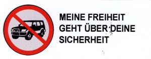 Aufkleber: SUV stoppen - Meine Freiheit geht über deine Sicherheit
