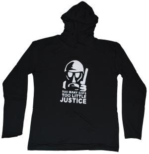 Kapuzen-Longsleeve: Too many Cops - Too little Justice