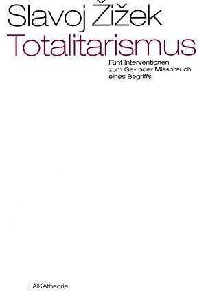 Buch: Totalitarismus - Fünf Interventionen zum Ge- oder Missbrauch eines Begriffs