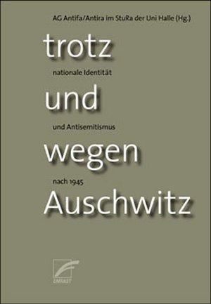 Buch: Trotz und wegen Auschwitz