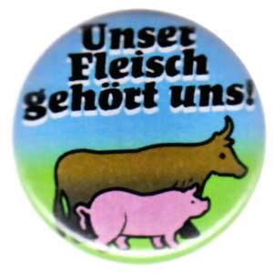 25mm Button: Unser Fleisch gehört uns