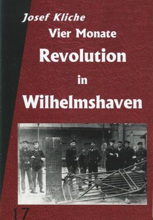 Buch: Vier Monate Revolution in Wilhelmshaven