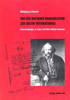 Buch: Von der Dresdner Mairevolution zur Ersten Internationale