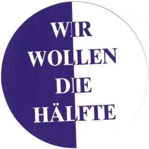 Aufkleber: Wir wollen die Hälfte