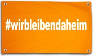Balkonbanner: #wirbleibendaheim (150x100cm)
