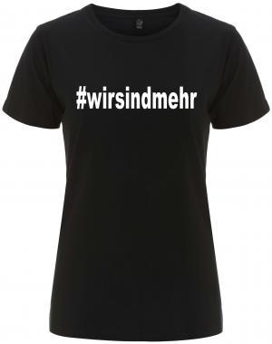 tailliertes Fairtrade T-Shirt: #wirsindmehr