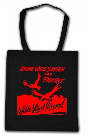 Baumwoll-Tragetasche: Zahme Vögel singen von Freiheit. Wilde Vögel fliegen! (rot)