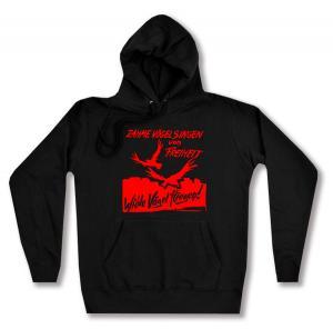 taillierter Kapuzen-Pullover: Zahme Vögel singen von Freiheit. Wilde Vögel fliegen! (rot)