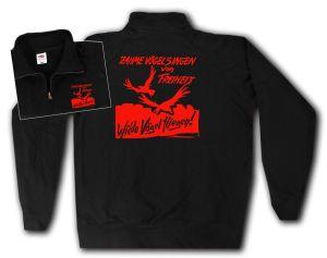 Sweat-Jacket: Zahme Vögel singen von Freiheit. Wilde Vögel fliegen! (rot)