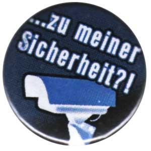25mm Button: Zu meiner Sicherheit?!