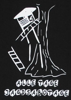Detailansicht T-Shirt: Alle Tage Jagdsabotage