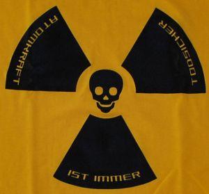 Detailansicht T-Shirt: Atomkraft ist immer todsicher