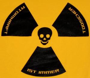 Detailansicht Girlie-Shirt: Atomkraft ist immer todsicher