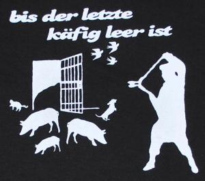 Detailansicht Girlie-Shirt: Bis der letzte Käfig leer ist