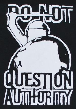 Detailansicht Longsleeve: Do not question Authority