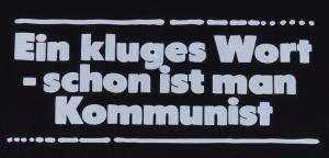 Detailansicht Tanktop: Ein kluges Wort - schon ist man Kommunist