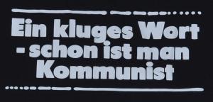 Detailansicht tailliertes T-Shirt: Ein kluges Wort - schon ist man Kommunist