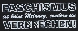 Detailansicht Top / Trägershirt: Faschismus ist keine Meinung, sondern ein Verbrechen!
