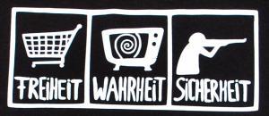 Detailansicht Girlie-Shirt: Freiheit - Wahrheit - Sicherheit