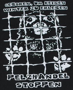 Detailansicht T-Shirt: Geboren, um keinen Winter zu erleben - Pelzhandel stoppen