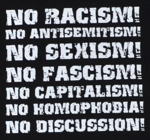 Detailansicht T-Shirt: No Racism! No Antisemitism! No Sexism! No Fascism! No Capitalism! No Homophobia! No Discussion