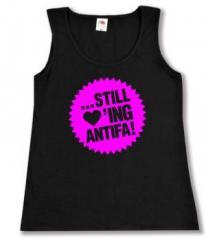 """Zum tailliertes Tanktop """"... still loving antifa! (pink)"""" für 11,70 € gehen."""