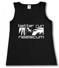 """Zum Woman Tanktop """"better run naziscum"""" für 12,00 € gehen."""