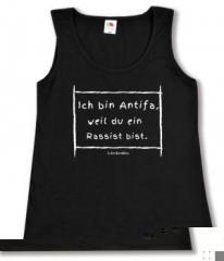 """Zum tailliertes Tanktop """"Ich bin Antifa, weil du ein Rassist bist"""" für 14,00 € gehen."""