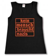 """Zum tailliertes Tanktop """"kein mensch braucht nazis (orange)"""" für 12,00 € gehen."""