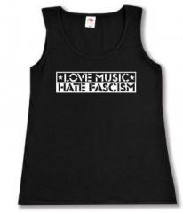 """Zum tailliertes Tanktop """"Love Music Hate Fascism"""" für 12,00 € gehen."""