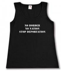 """Zum tailliertes Tanktop """"No Border - No Nation - Stop Deportation"""" für 12,00 € gehen."""