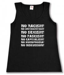 """Zum tailliertes Tanktop """"No Racism! No Antisemitism! No Sexism! No Fascism! No Capitalism! No Homophobia! No Discussion"""" für 12,00 € gehen."""