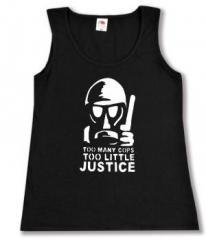 """Zum tailliertes Tanktop """"Too many Cops - Too little Justice"""" für 12,00 € gehen."""