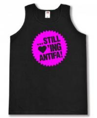 """Zum Tanktop """"... still loving antifa! (pink)"""" für 12,00 € gehen."""