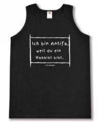 """Zum Tanktop """"Ich bin Antifa, weil du ein Rassist bist"""" für 13,65 € gehen."""