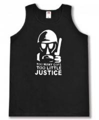 "Zum Tanktop ""Too many Cops - Too little Justice"" für 12,00 € gehen."